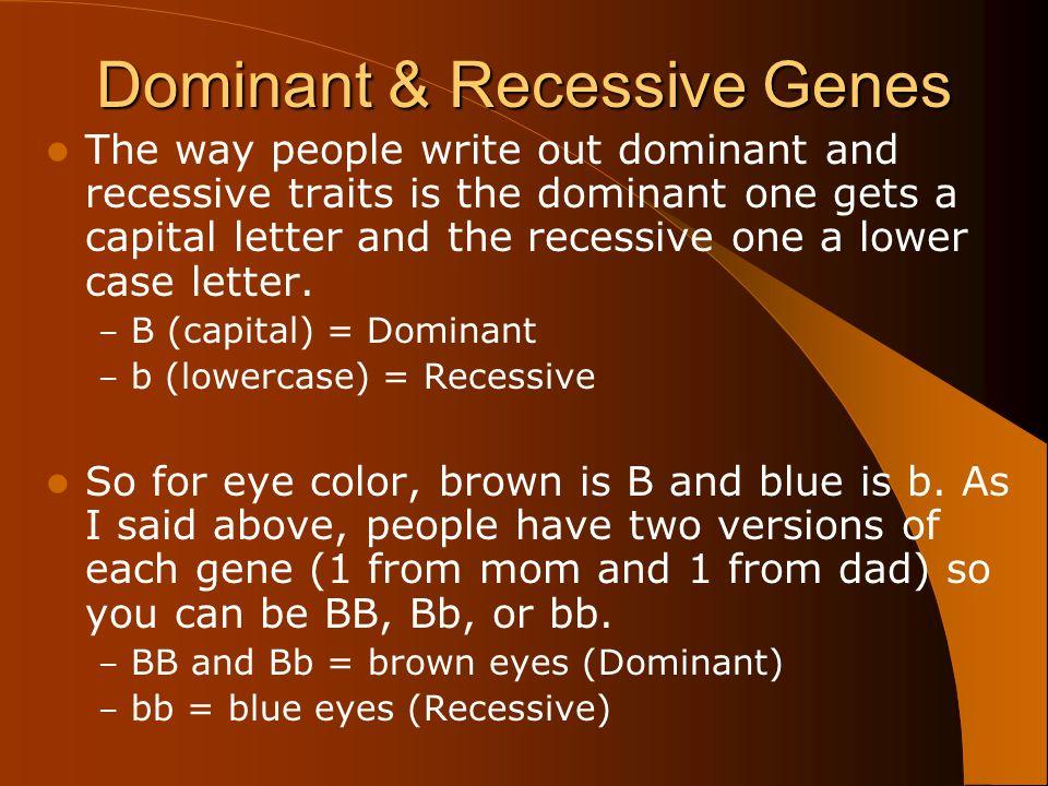 10 Dominant & Recessive Genes