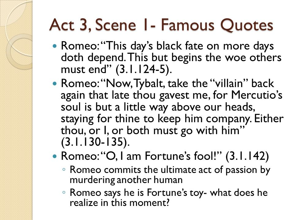 Famous Romeo And Juliet Quotes Fascinating Romeo And Juliet Act 3 Notes Ppt Video Online Download