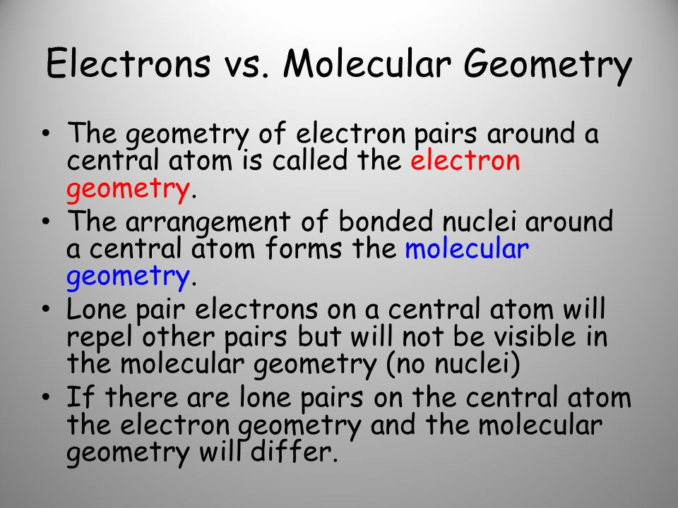 Electrons vs. Molecular Geometry