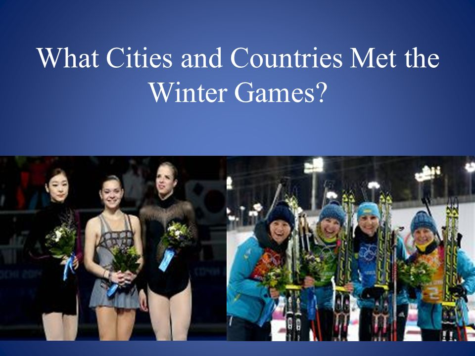 What Cities and Countries Met the Winter Games