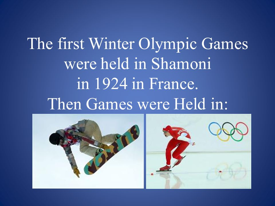The first Winter Olympic Games were held in Shamoni in 1924 in Francе