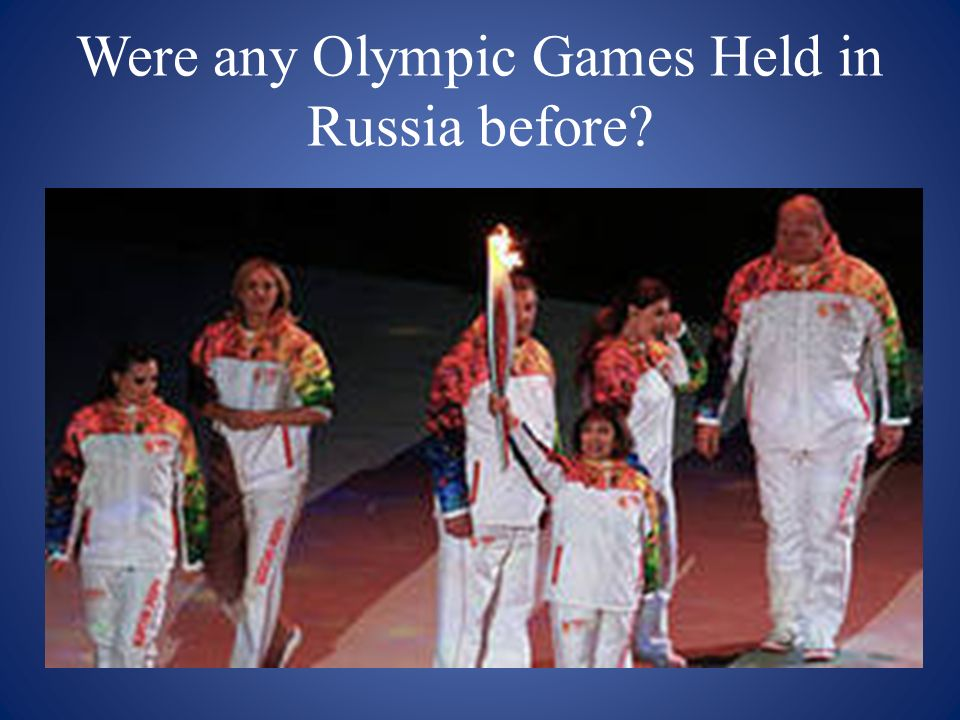 Were any Olympic Games Held in Russia before