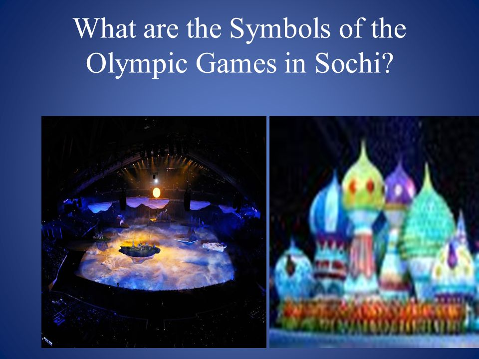 What are the Symbols of the Olympic Games in Sochi