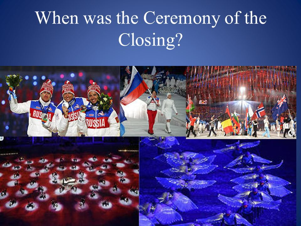 When was the Ceremony of the Closing
