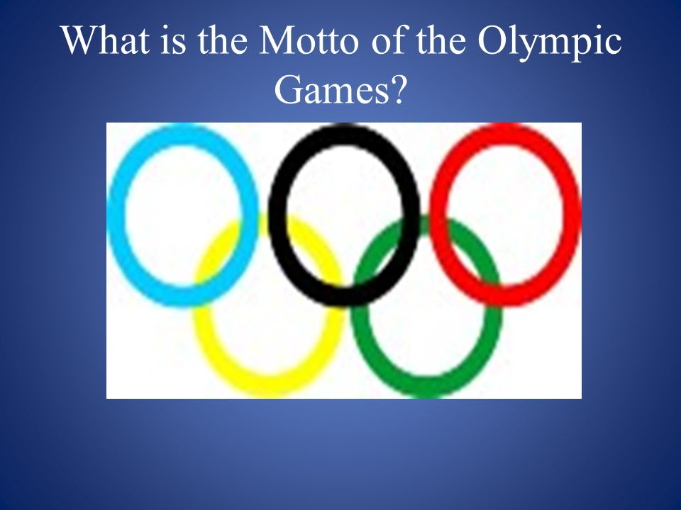 What is the Motto of the Olympic Games