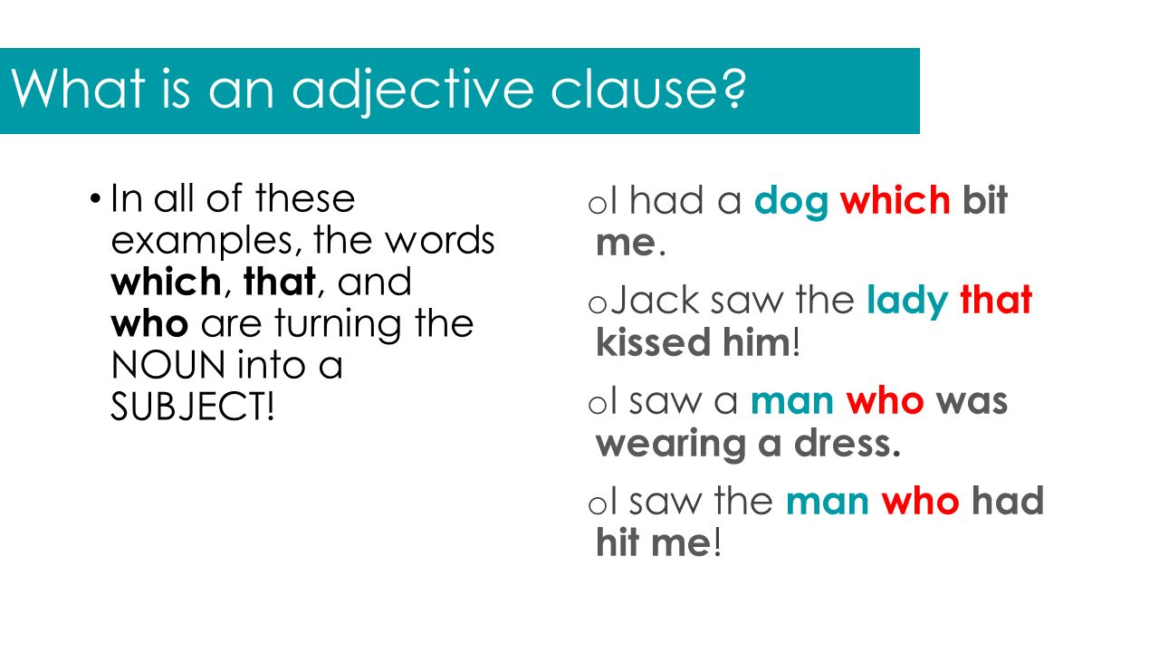 Adjective Clauses. - p...
