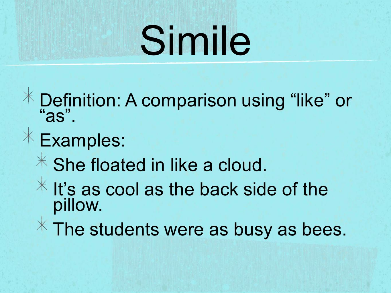 """Simile Definition: A comparison using """"like"""" or """"as"""". Examples ..."""
