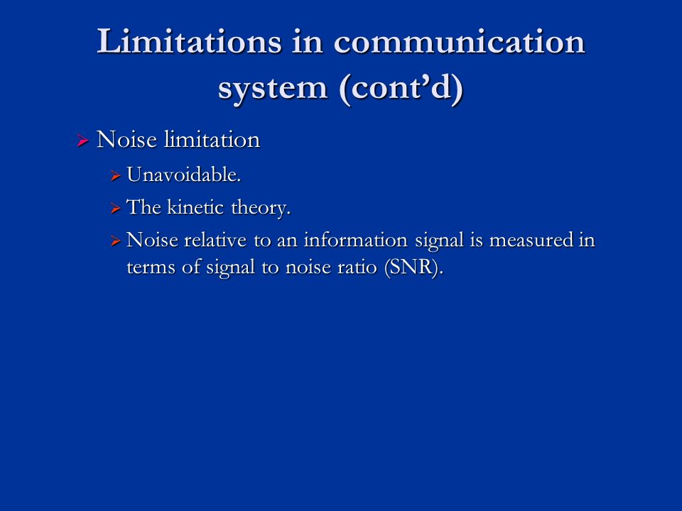limitations of the communication model Communication models are systematic representations of the process which helps in understanding how communication works can be done models show the process metaphorically and in symbols.