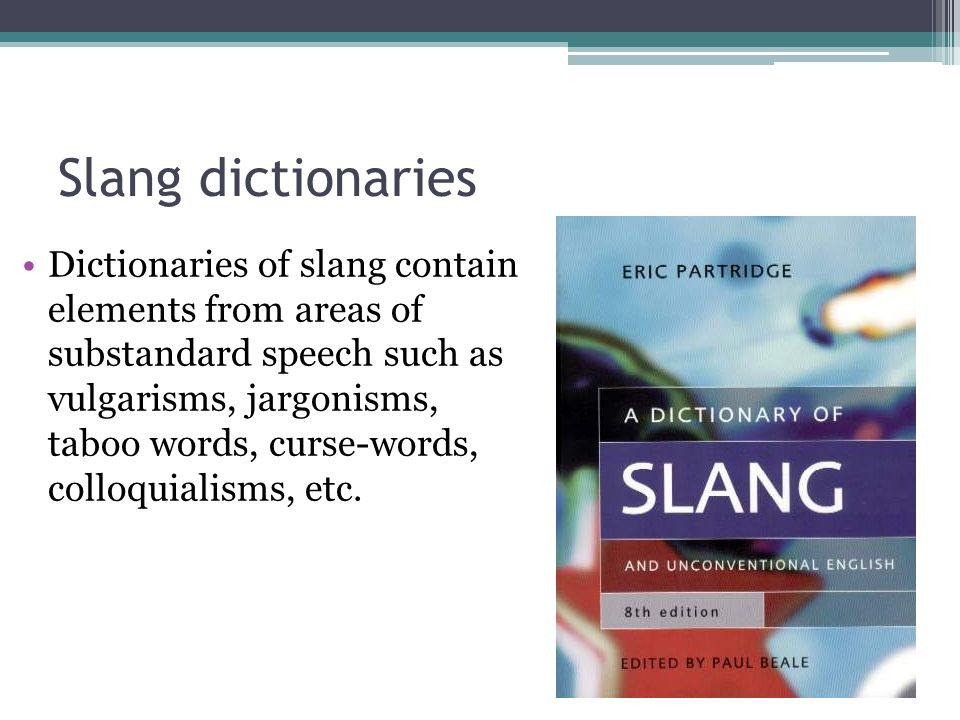 the notion of slang The notion of otherness is used by sociologists to highlight how social identities are i have explained carefully that this term is about relatonships of.