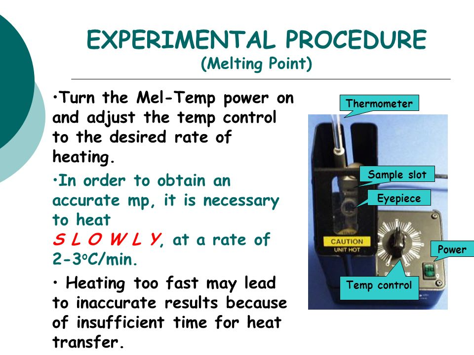 melting point procedure Sop melting point apparatus document number: na effective date: 05/2015  file (public): file sop melting point apparatusdocx about our mission.