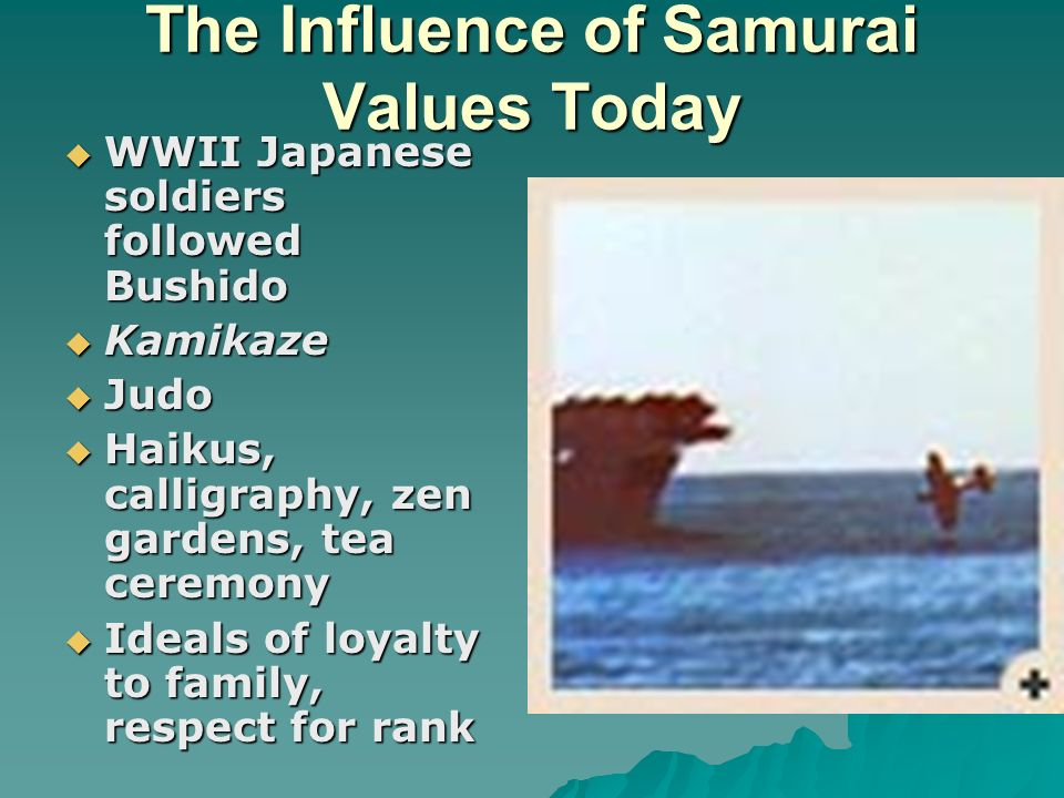 the impact of bushido on japanese lives today The sengoku served as the first in many profound influences over japanese society that still has an impact today (japanese sword), bushido , spare the lives.