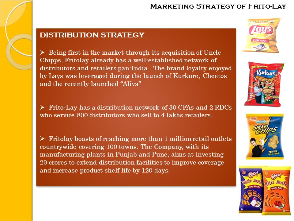 frito lay marketing strategy Marketing mix of pepsico business essay print  it has incorporated in 1931 and its merger with frito-lay in 1965 has expand its operation in wide extend  market reputation in the market as the leading company for soft drinks and food and snacks industry and its strong marketing strategies always try to maintain its competitive position.