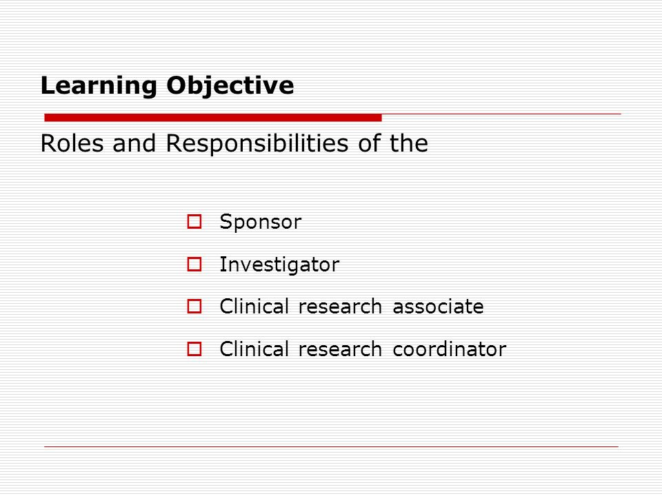 Responsibilities of sponsor investigator and monitor for Clinical research associate duties