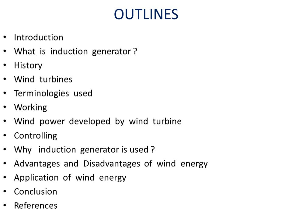 an introduction to modern advances and applications of wind energy Wind power as a source of green and abundant energy is proposed as one of the  main  and expand the use of the wind turbines in both onshore and offshore  applications  1 introduction  gupta a, jain dk, dahiya s (2012) some  investigations on recent advances in wind energy conversion systems.