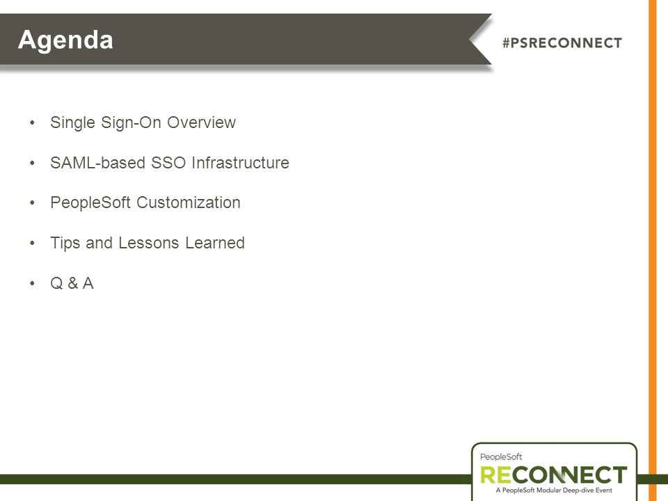 Agenda Single Sign-On Overview SAML-based SSO Infrastructure