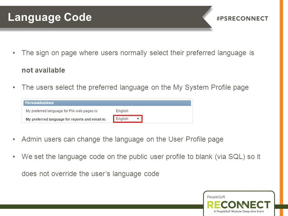 Language Code The sign on page where users normally select their preferred language is not available.