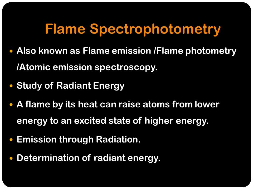 flame photometry principle instrumentation and application ppt
