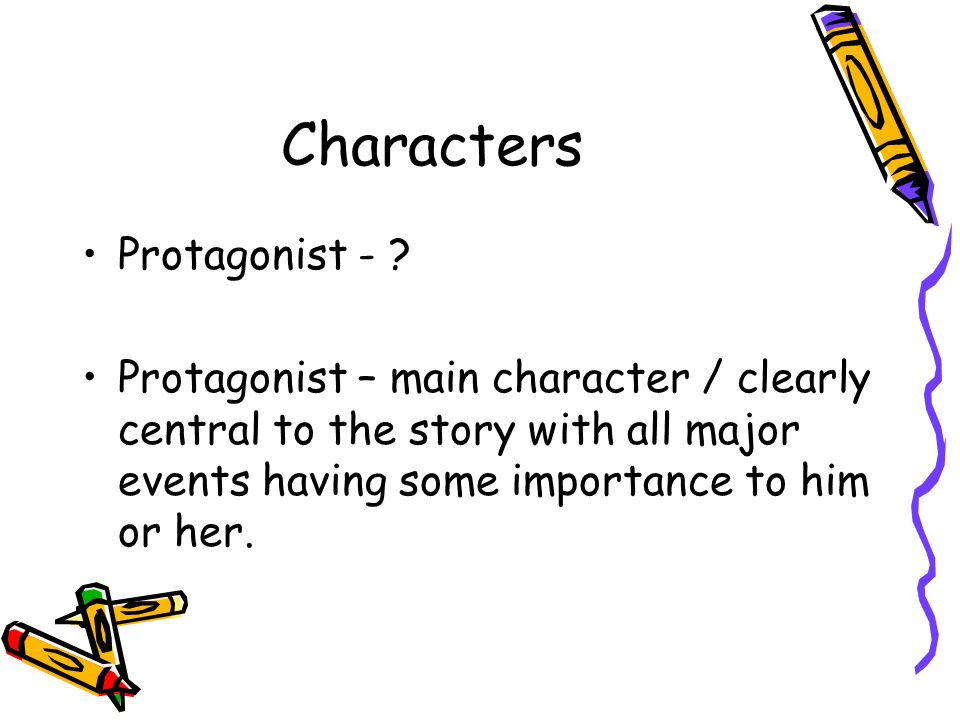 a paper on protagonists in some story 25 things you should know about antagonists 1 especially one that has some advantage over our main or kill a hostage, or take all the toilet paper off the.