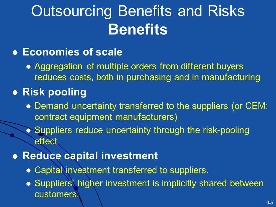 risks and benefits of using chinese contract manufacturing 1 what are the strategic risks and benefits of outsourcing production of the temecula plant to a contract manufacturer(s) in china use any frameworks that you feel are relevant to assess this decision at the strategic level.