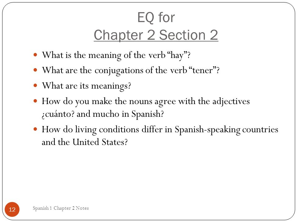 EQ for Chapter 2 Section 2 What is the meaning of the verb hay