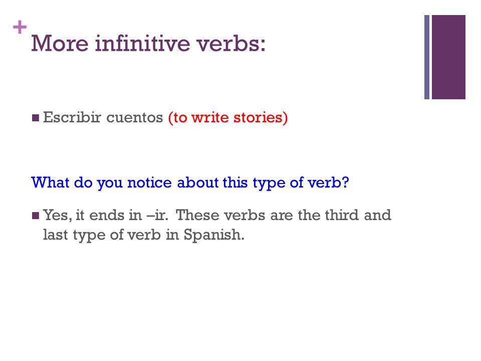 More infinitive verbs:
