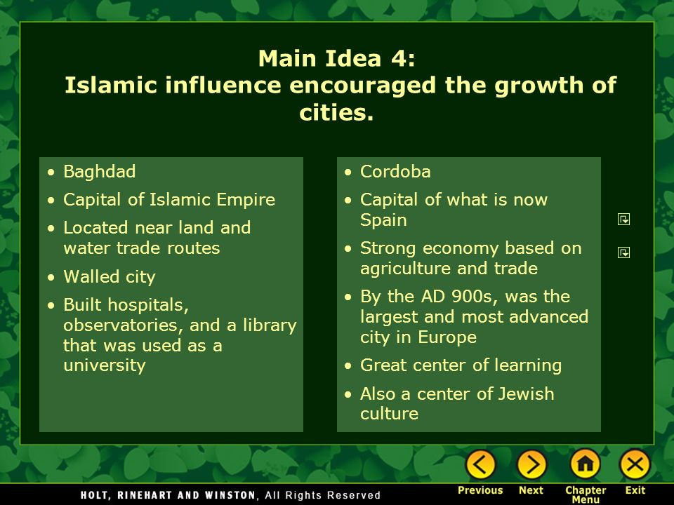 Main Idea 4: Islamic influence encouraged the growth of cities.