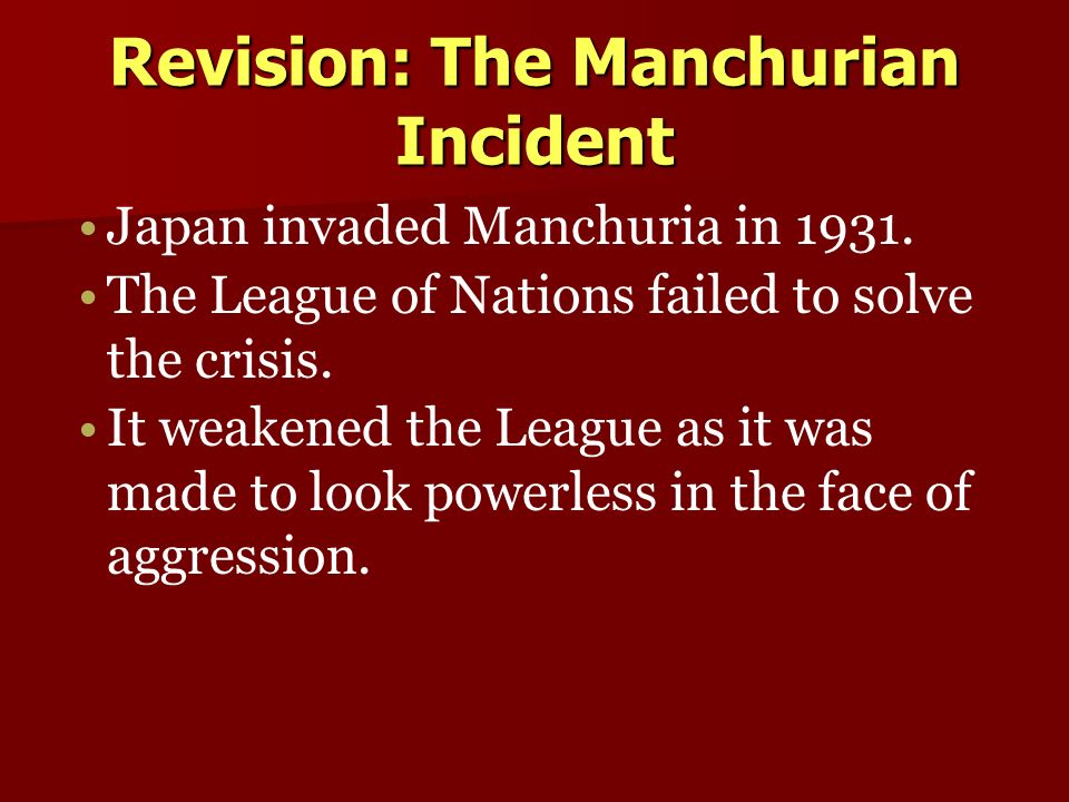 the manchurian incident Manchurian incident and manchukuo essay the manchurian, or mukden, incident occurred on september 18, 1931 it was a japanese attack against china and resulted in the establishment of a japanese puppet state, manchukuo.