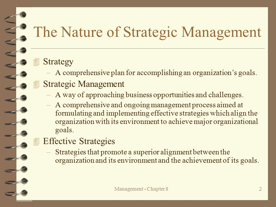 term paper on nature of strategic management Chapter 1 the nature of strategic management art & science of formulating, implementing, and evaluating, cross-functional decisions that enable an organization to achieve its objectives.