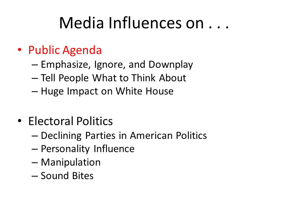 role mass media american politics today The media plays a common-carrier role by providing a line of communication between the government and the people this communication goes both ways: the people learn about what the government is doing, and the government learns from the media what the public is thinking.