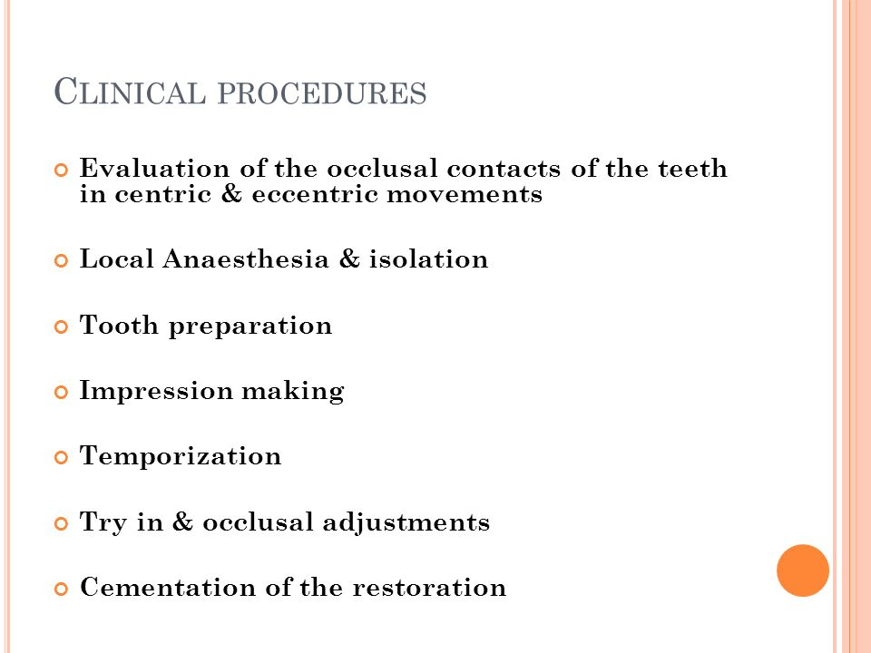 Clinical procedures Evaluation of the occlusal contacts of the teeth in centric & eccentric movements.