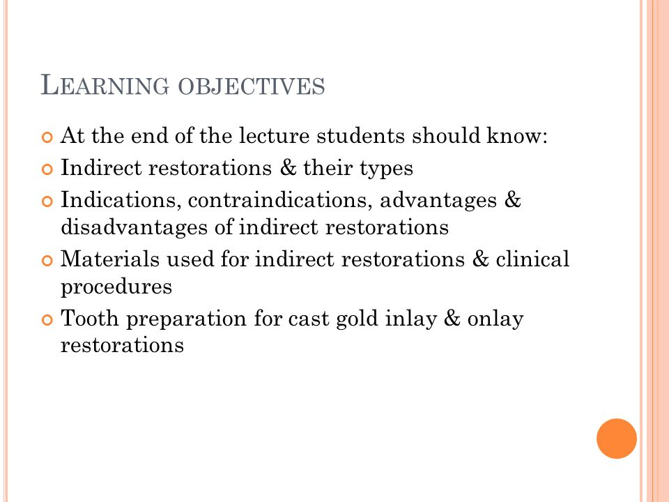 Learning objectives At the end of the lecture students should know: