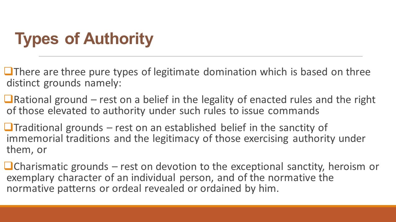 three types legitimate authority Have a critical understanding of the three types of legitimate rule outlined   reflect upon the different forms authority takes in our lives: religious authority.