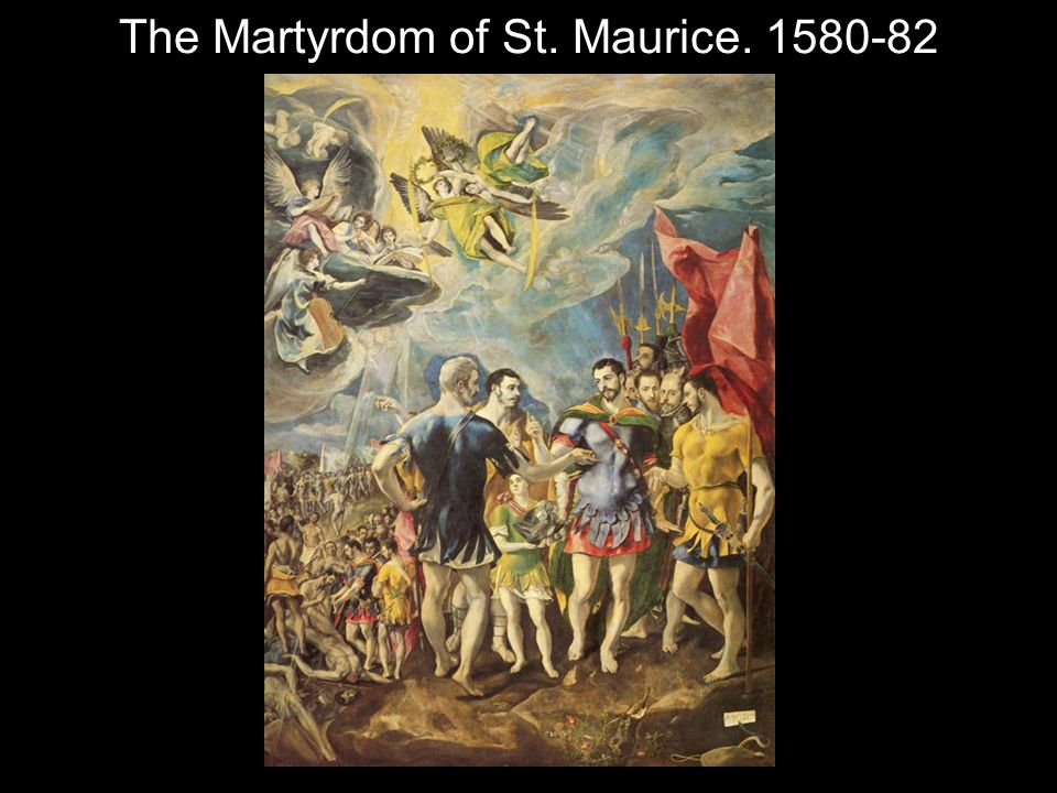 The Martyrdom of St. Maurice. 1580-82