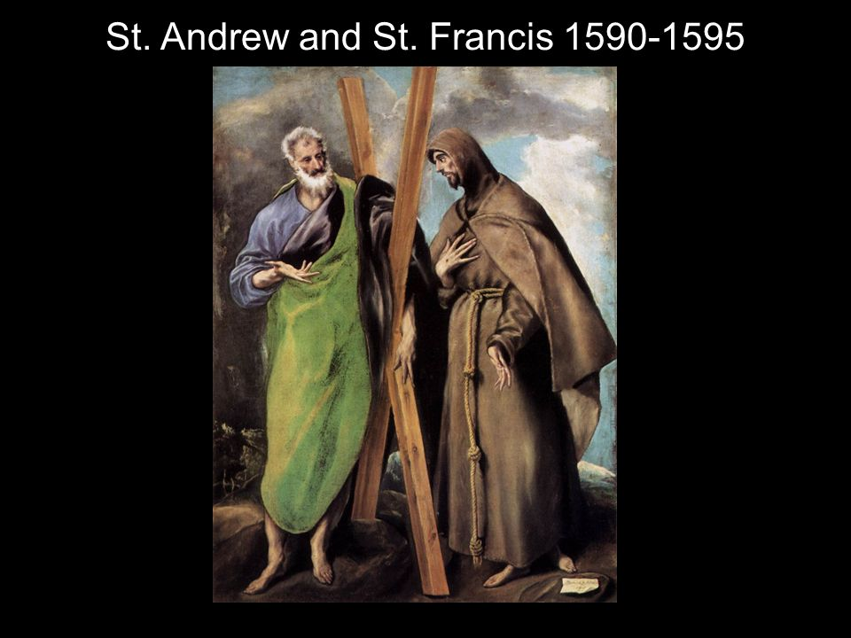 St. Andrew and St. Francis 1590-1595