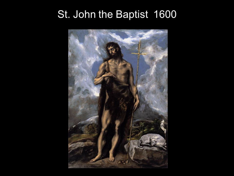 St. John the Baptist 1600