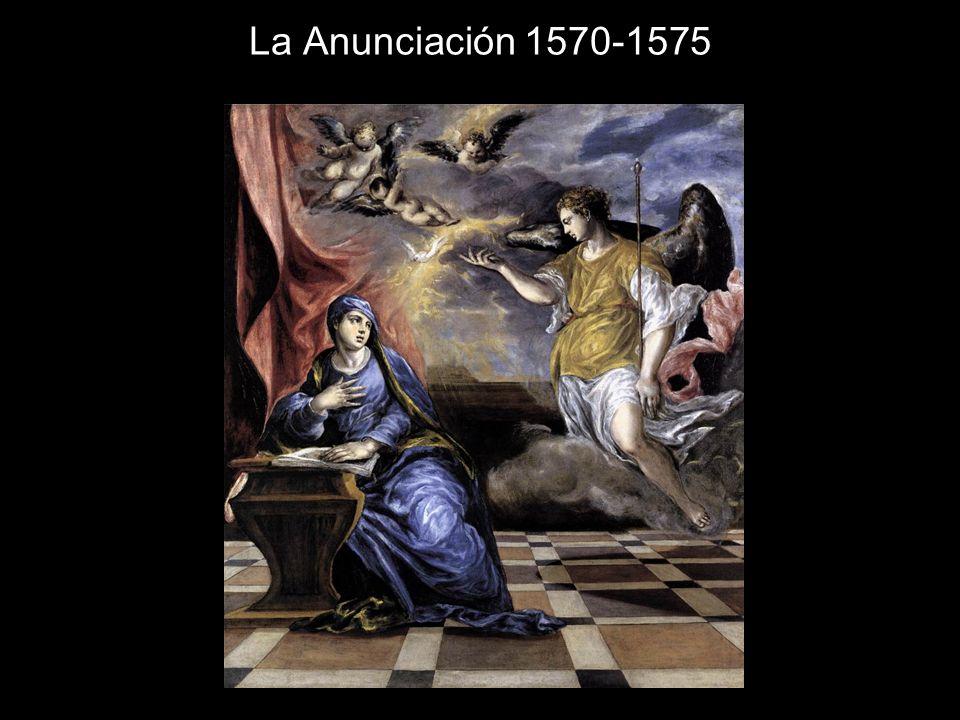 La Anunciación 1570-1575