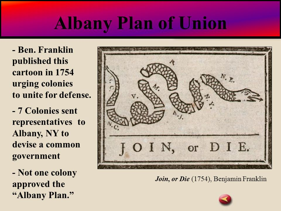 albany plan of union 7 union chapter 7 | document 2 benjamin franklin, reasons and motives for the albany plan of union july 1754 papers 5:399--417  i reasons and motives on which the plan of union was formed.