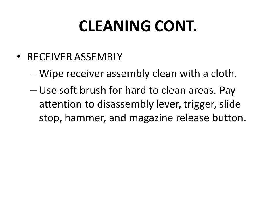CLEANING CONT. RECEIVER ASSEMBLY