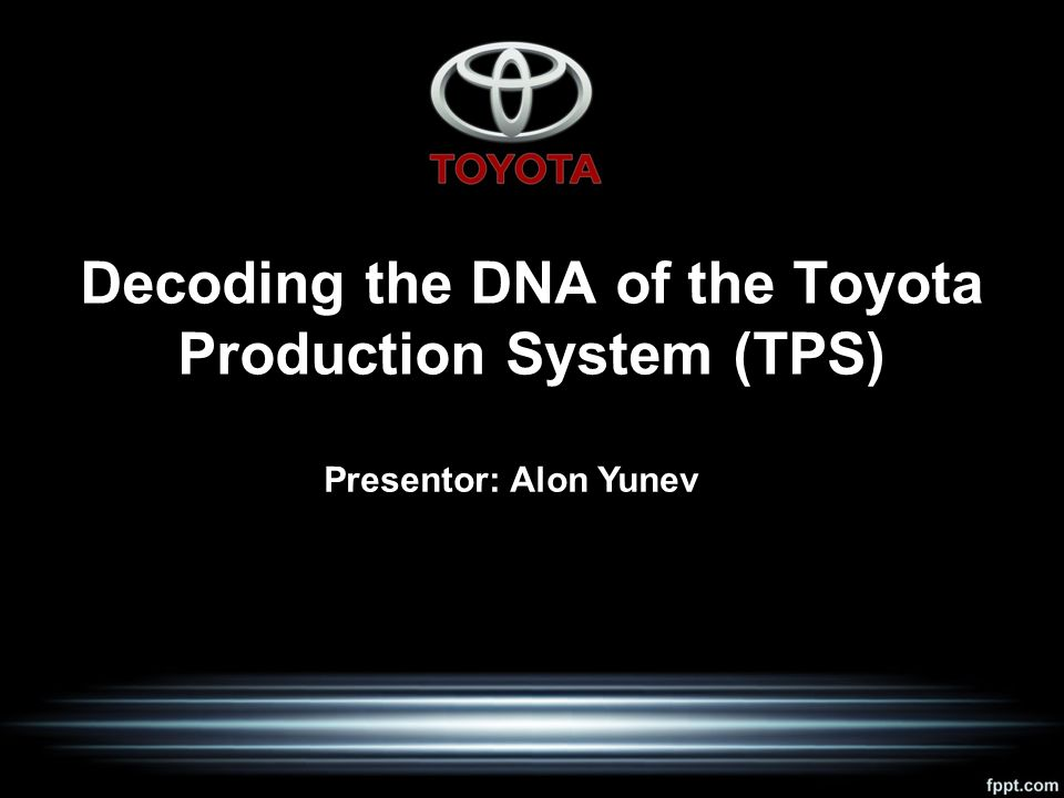 decoding the dna of toyota production Decoding the dna of the toyota production system ­ hbs working knowledge decoding the dna of the toyota production system.