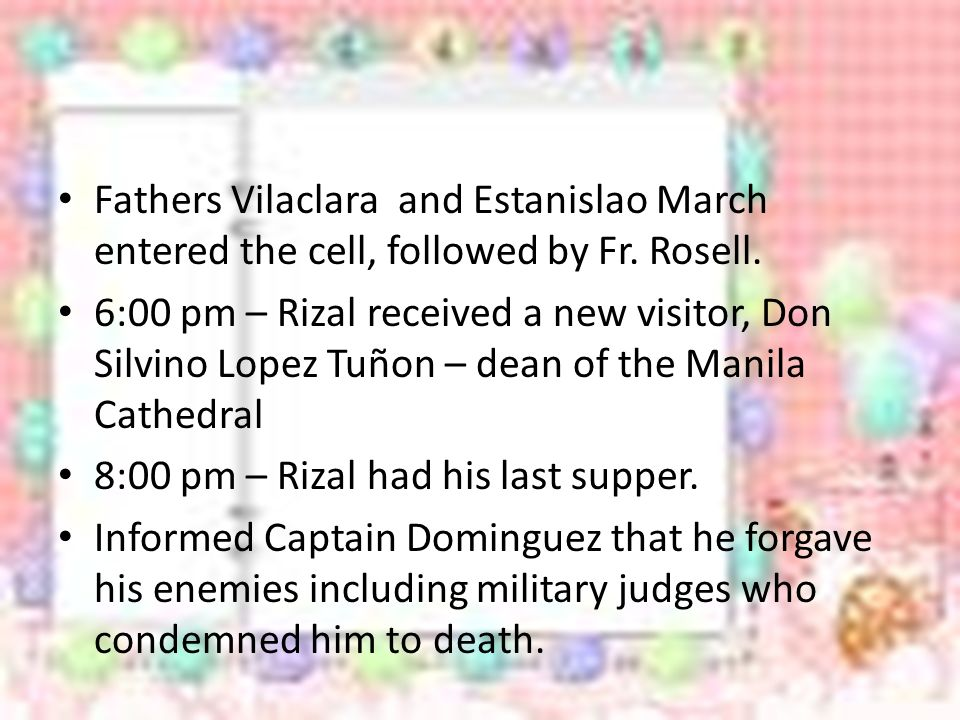 Fathers Vilaclara and Estanislao March entered the cell, followed by Fr. Rosell.