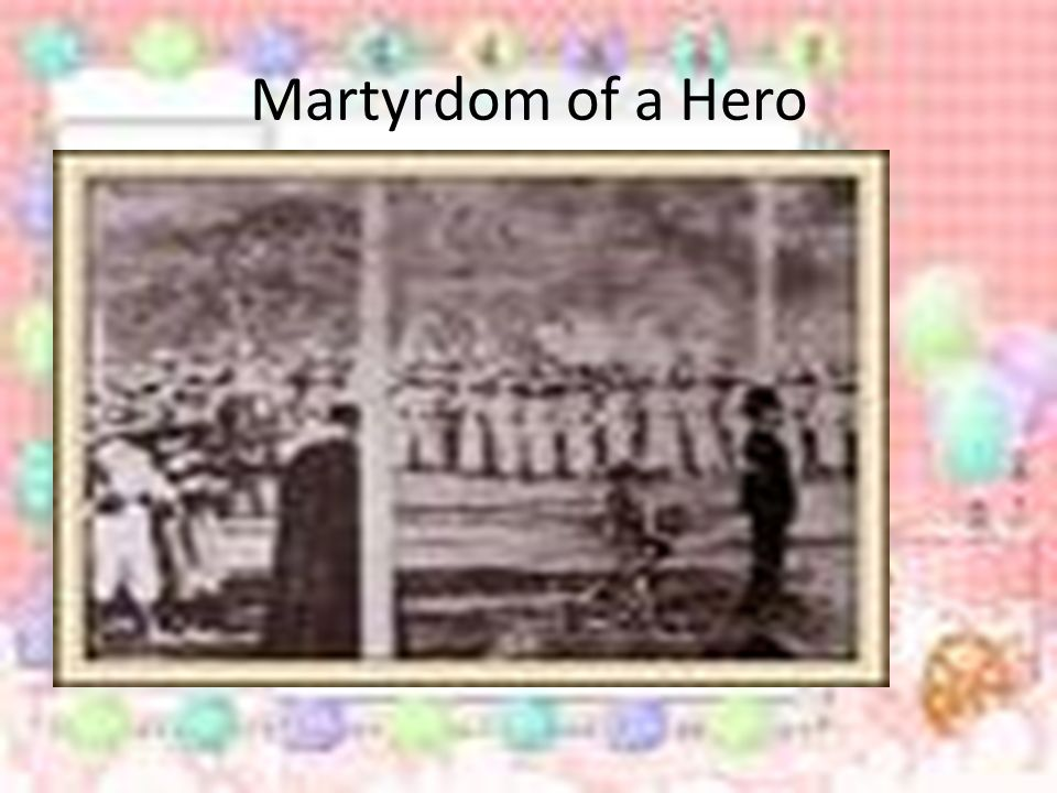 Martyrdom of a Hero