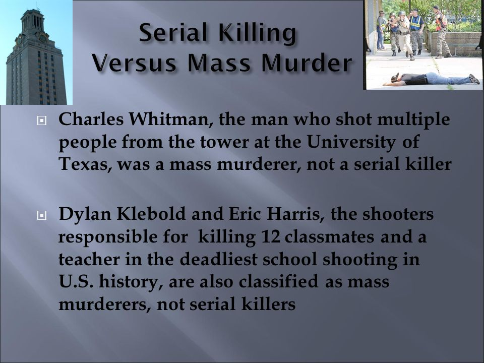 an analysis of the difference between mass murderers and serial killers A critical analysis of healthcare serial killers serial killers into the same group as mass murderers about a critical analysis of healthcare serial.