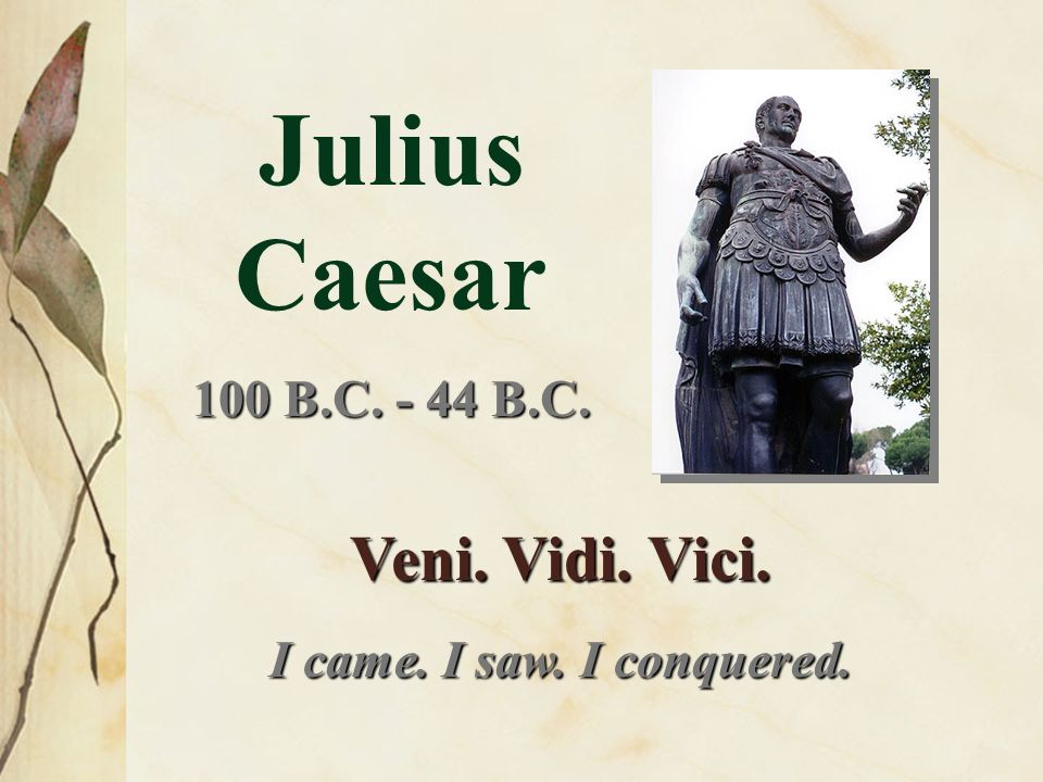 julius caesar obituary Obit of the day (historical): julius caesar (44 bce) from julius caesar, act iii,  scene i: cinna: o caesar caesar: hence wilt thou lift up olympus.