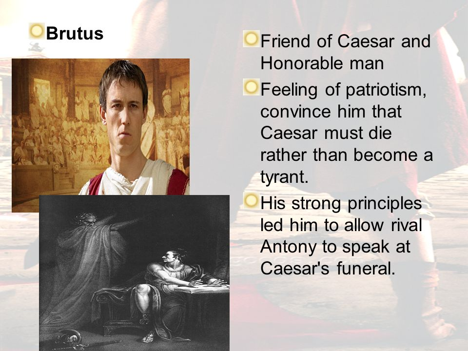 the characteristics of brutus that makes him the real tragic hero in the tragedy of julius caesar a  Aristotle define epiphany in a tragedy where the tragic hero realizes his/her mistake or mistakes made in julius caesar, brutus had an epiphany when he was getting ready to fight octavian and mark antony's army.