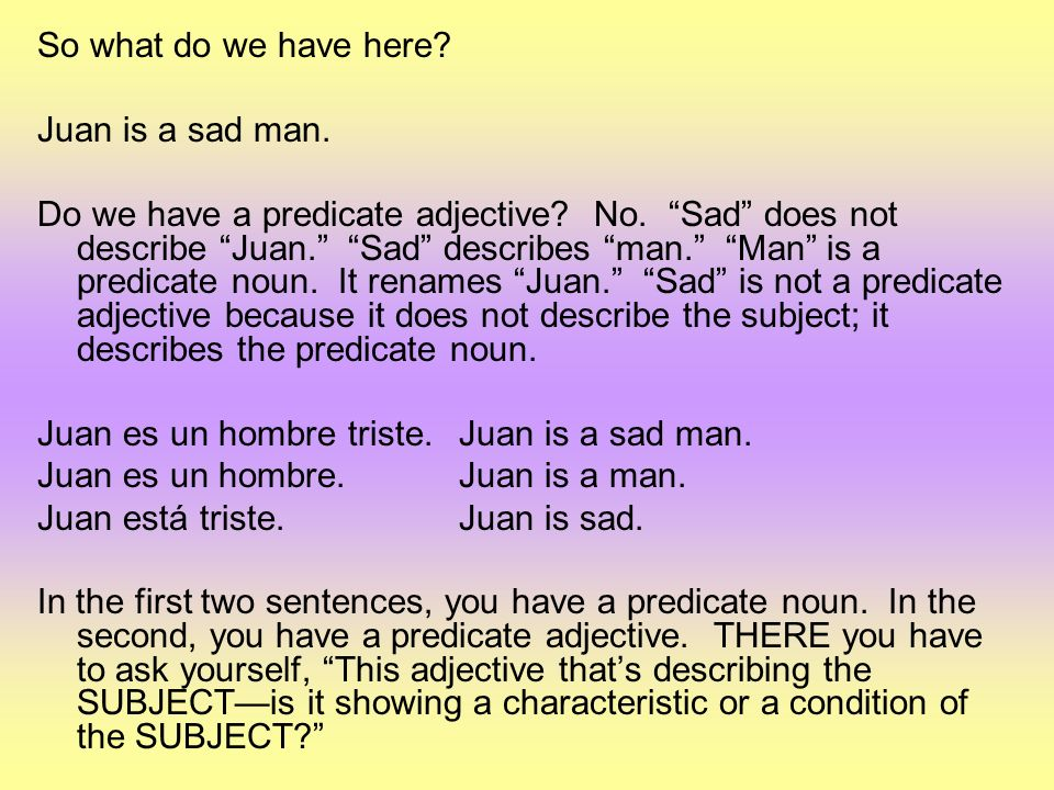 So what do we have here Juan is a sad man.