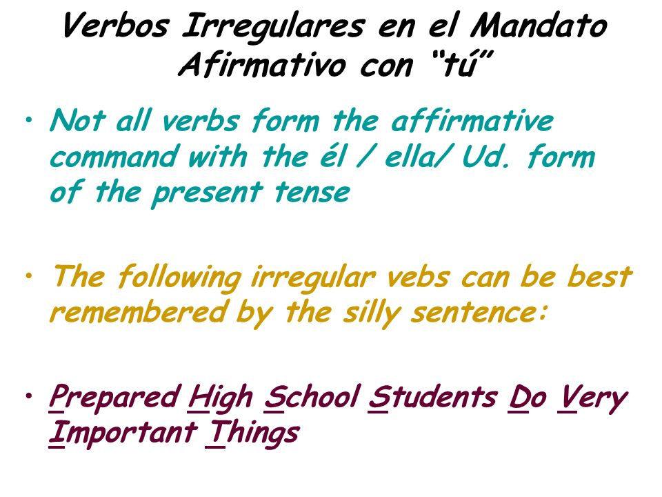 Verbos Irregulares en el Mandato Afirmativo con tú