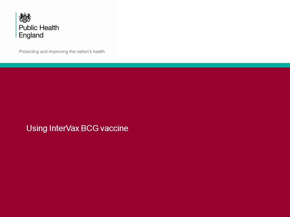 Using InterVax BCG vaccine