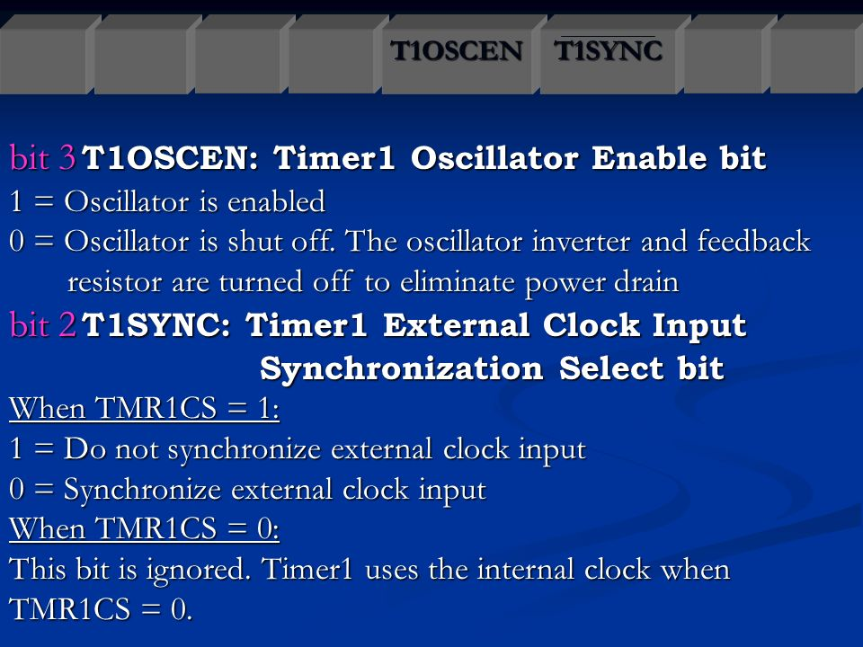 bit+3+T1OSCEN%3A+Timer1+Oscillator+Enable+bit timers ppt download  at edmiracle.co