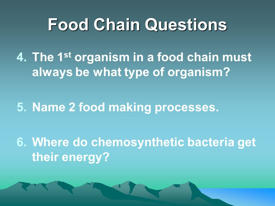 what types of organisms do chemosynthesis An autotroph is an organism that can produce autotrophs that perform chemosynthesis do not use energy all food chains start with some type of autotroph.