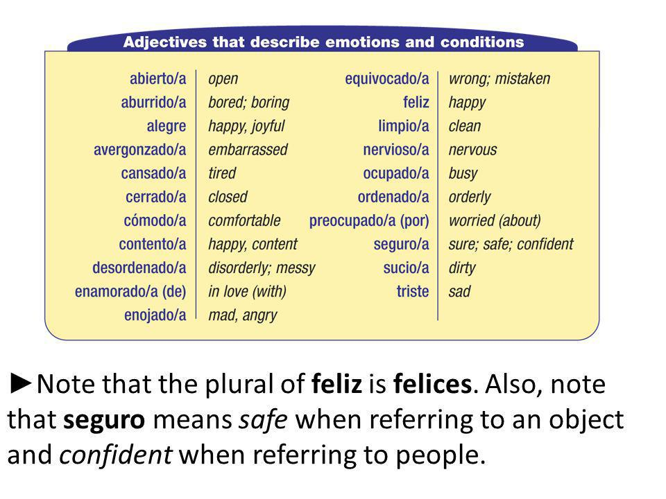 Note that the plural of feliz is felices